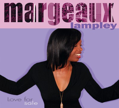 "Margeaux Lampley CD ""Love for sale"""